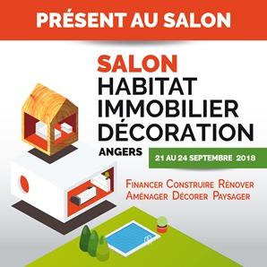 Présent au salon de l'Habitat 2018 à Angers